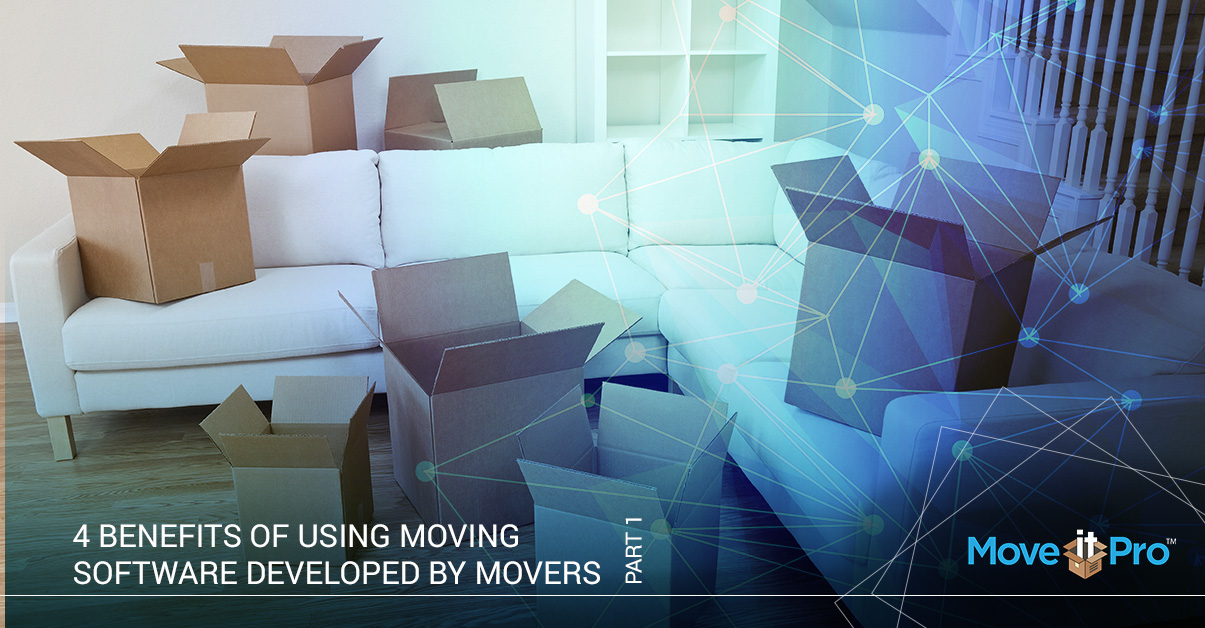 4-Benefits-of-Using-Moving-Software-Developed-By-Movers-for-Movers (1)