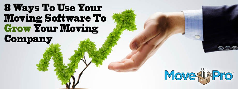 8-ways-to-use-your-moving-software-to-grow-your-moving-company
