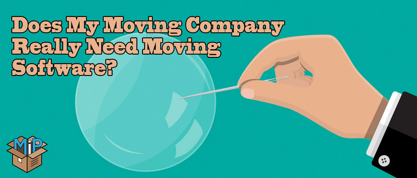 does-my-moving-company-really-need-moving-software